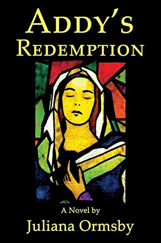 Addy's Redemption: Juliana Ormsby