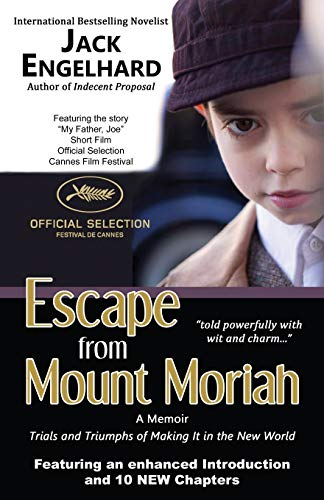 9781771430968: Escape from Mount Moriah: Trials and Triumphs of Making It in the New World