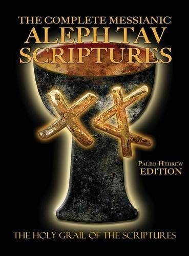 9781771431750: The Complete Messianic Aleph Tav Scriptures Paleo-Hebrew Large Print Edition Study Bible