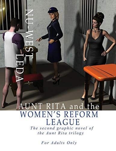 9781771431934: Aunt Rita and the Women's Reform League: The Second Graphic Novel of the Aunt Rita Trilogy