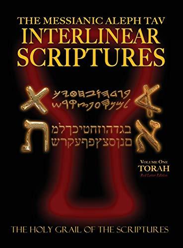 Messianic Aleph Tav Interlinear Scriptures Volume One the Torah, Paleo and Modern Hebrew-Phonetic ...
