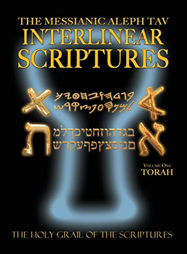 9781771432030: Messianic Aleph Tav Interlinear Scriptures Volume One the Torah, Paleo and Modern Hebrew-Phonetic Translation-English, Bold Black Edition Study Bible