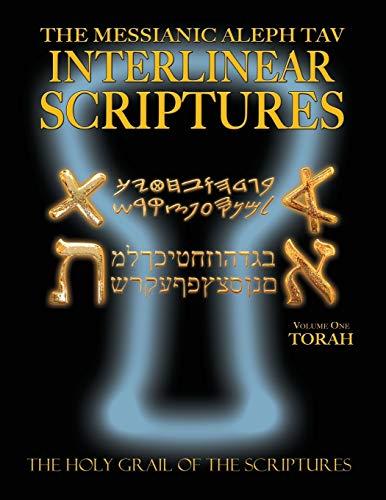 9781771432047: Messianic Aleph Tav Interlinear Scriptures Volume One the Torah, Paleo and Modern Hebrew-Phonetic Translation-English, Bold Black Edition Study Bible