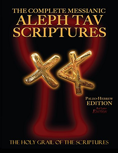 9781771432214: The Complete Messianic Aleph Tav Scriptures Paleo-Hebrew Large Print Red Letter Edition Study Bible