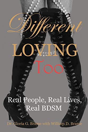 9781771432580: Different Loving Too: Real People, Real Lives, Real BDSM