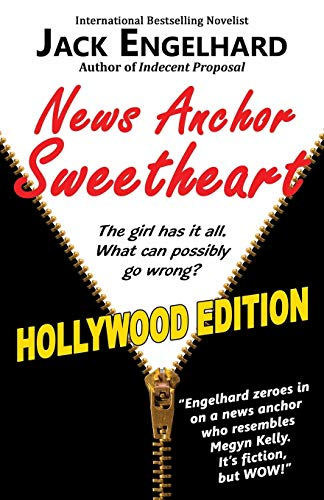 News Anchor Sweetheart: Jack Engelhard