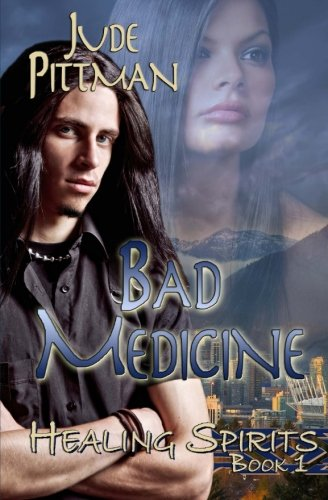 9781771451505: Bad Medicine (Healing Spirits) (Volume 1)