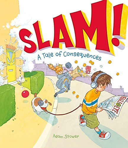 Slam!: A Tale of Consequences: Stower, Adam