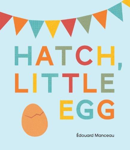 Hatch, Little Egg: Manceau, Édouard