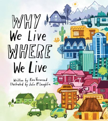 9781771470810: Why We Live Where We Live