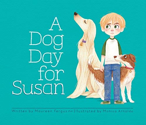 9781771471442: A Dog Day for Susan