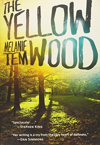 The Yellow Wood: Tem, Melanie