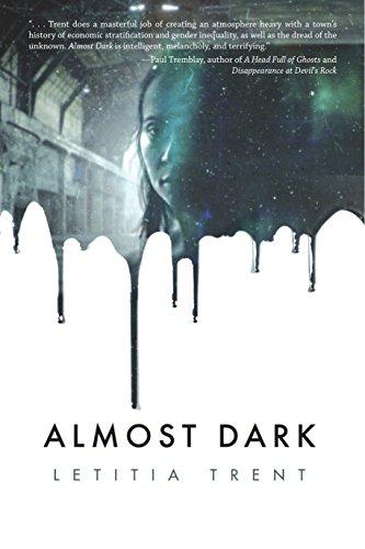 Almost Dark: Letitia Trent