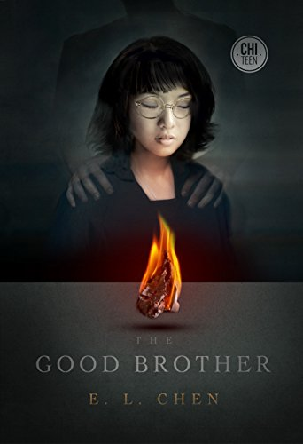 The Good Brother: Chen, Elaine