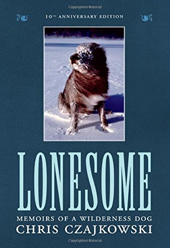 9781771511025: Lonesome: Memoirs of a Wilderness Dog