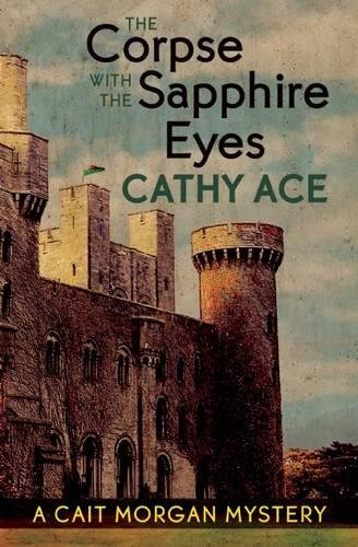 9781771511209: The Corpse with the Sapphire Eyes (A Cait Morgan Mystery)