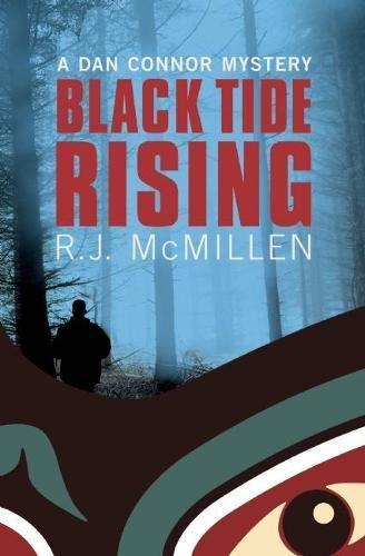 Black Tide Rising (A Dan Connor Mystery): McMillen, R. J.