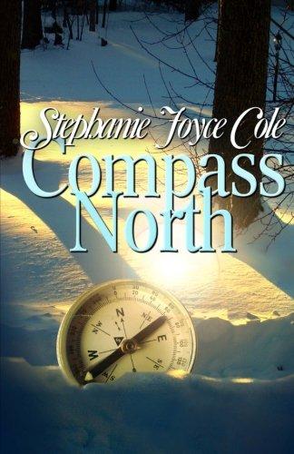 Compass North: Cole, Stephanie Joyce