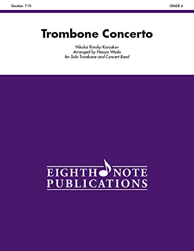 9781771570831: Trombone Concerto: For Solo Trombone and Concert Band, Conductor Score & Parts (Eighth Note Publications)
