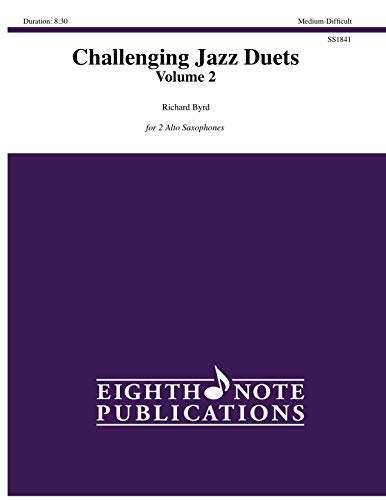 Challenging Jazz Duets: For 2 Alto Saxophones,: Byrd, Richard (cop)