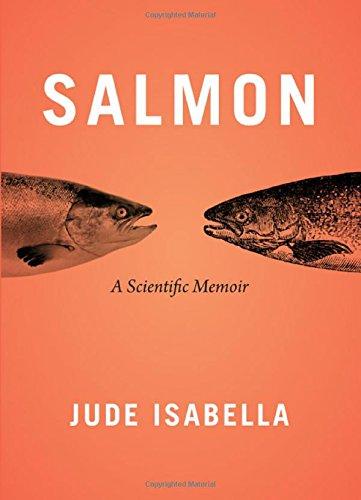 9781771600453: Salmon: A Scientific Memoir