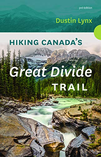 9781771602624: Hiking Canada's Great Divide Trail