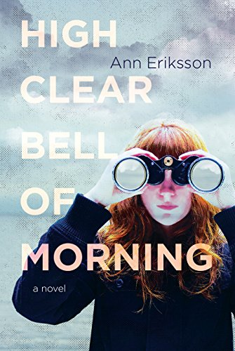 9781771620239: High Clear Bell of Morning: A Novel