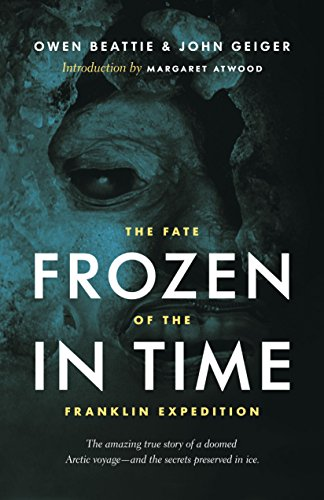 9781771640794: Frozen in Time: The Fate of the Franklin Expedition