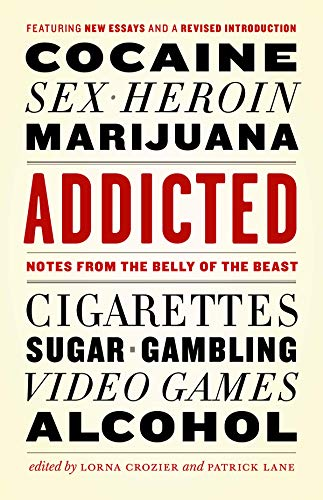 9781771641869: Addicted: Notes from the Belly of the Beast