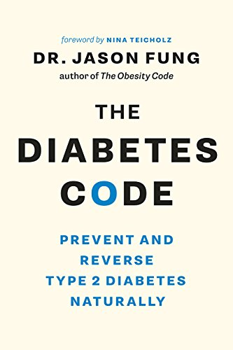 9781771642651: The Diabetes Code: Prevent and Reverse Type 2 Diabetes Naturally (The Wellness Code Book Two) (The Code Series, 2)