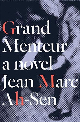 Grand Menteur: Jean Marc Ah-Sen