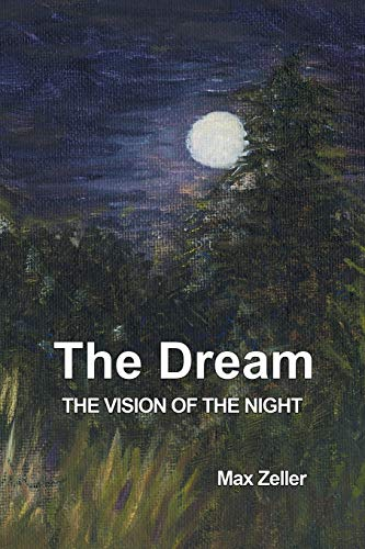 9781771690287: The Dream: The Vision of the Night