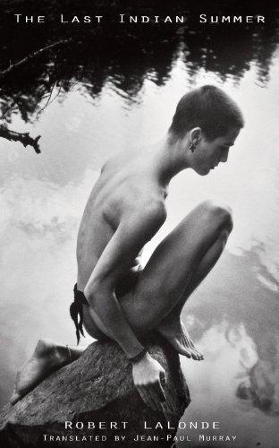 The Last Indian Summer: Robert Lalonde