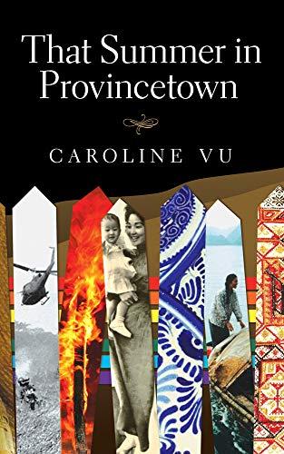 That Summer in Provincetown (Essential Prose Series): Caroline Vu