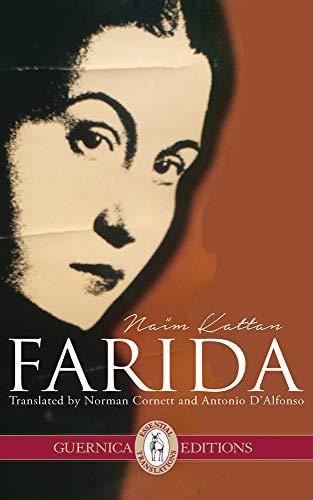 Farida (Essential Translations Series): Kattan, Naïm