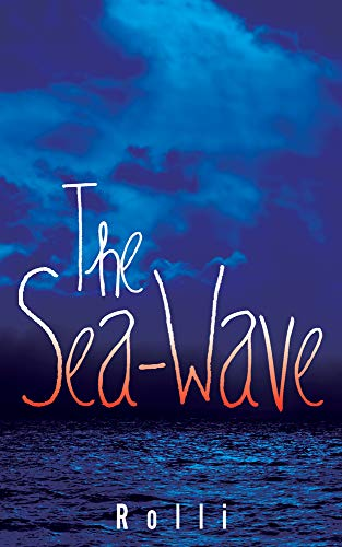 The Sea-Wave (Mass Market Paperback): Rolli