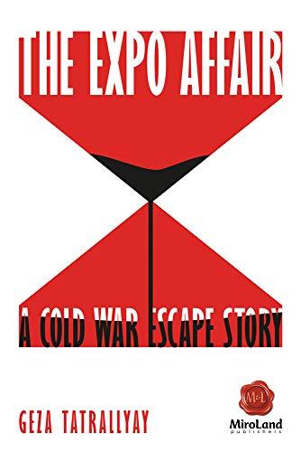 9781771831239: The Expo Affair: A Cold War Escape Story (MiroLand)