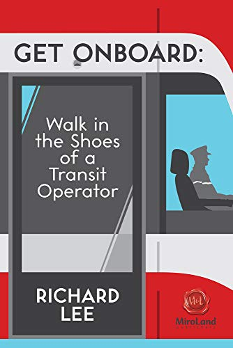 9781771831291: Get Onboard: Walk in the Shoes of a Transit Operator