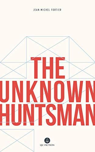 9781771860826: The Unknown Huntsman