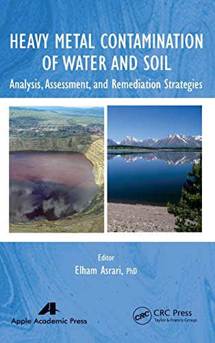 9781771880046: Heavy Metal Contamination of Water and Soil: Analysis, Assessment, and Remediation Strategies