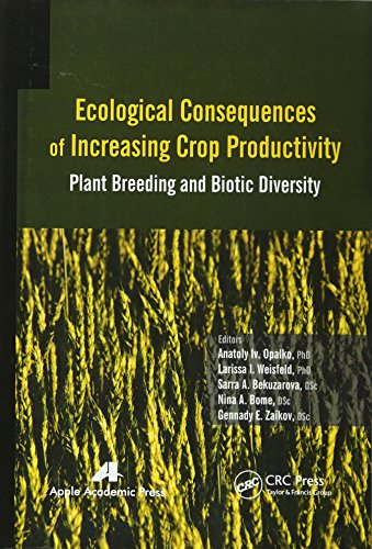 9781771880121: Ecological Consequences of Increasing Crop Productivity: Plant Breeding and Biotic Diversity