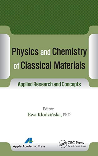 Physics and Chemistry of Classical Materials: Applied Research and Concepts