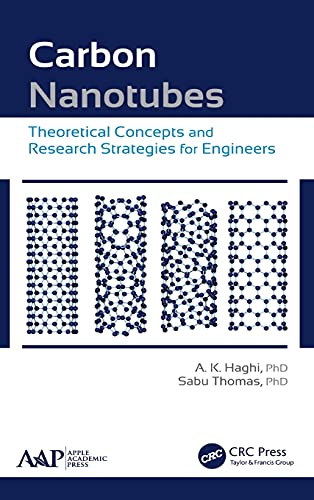 9781771880527: Carbon Nanotubes: Theoretical Concepts and Research Strategies for Engineers
