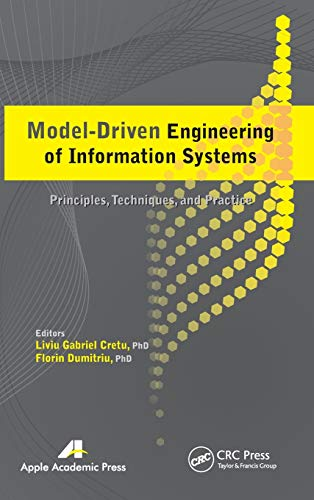 9781771880831: Model-Driven Engineering of Information Systems: Principles, Techniques, and Practice