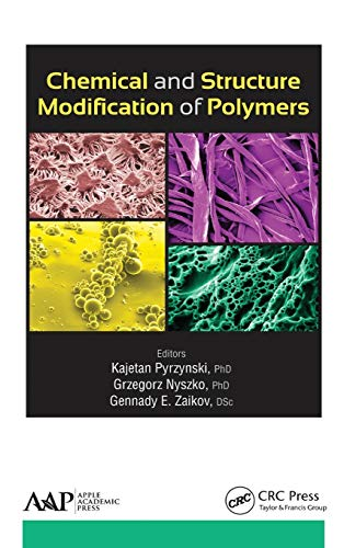 9781771881227: Chemical and Structure Modification of Polymers