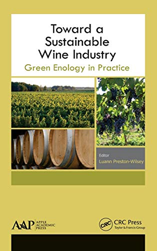 9781771881258: Toward a Sustainable Wine Industry: Green Enology Research