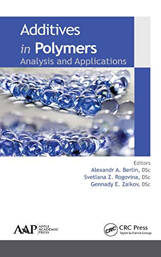 9781771881289: Additives in Polymers: Analysis and Applications