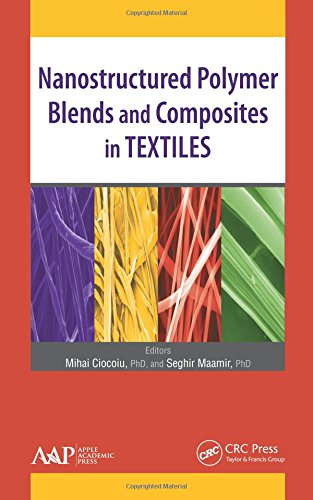 Nanostructured Polymer Blends and Composites in Textiles: Apple Academic Press