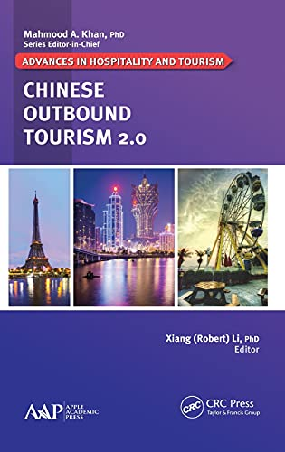 9781771881807: Chinese Outbound Tourism 2.0 (Advances in Hospitality and Tourism)