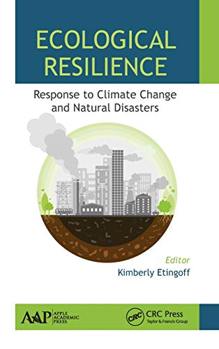 9781771883108: Ecological Resilience: Response to Climate Change and Natural Disasters